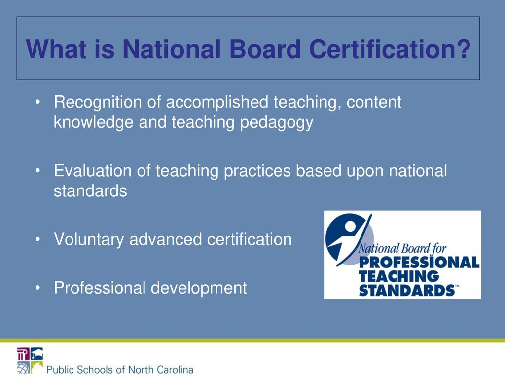 National board certification a distinction that matters ppt download what is national board certification 1betcityfo Gallery