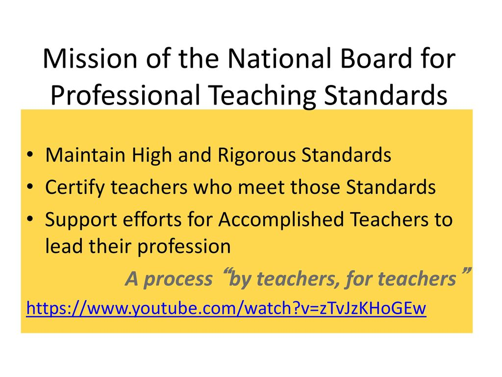 National board certification cte focus ppt download mission of the national board for professional teaching standards 1betcityfo Gallery