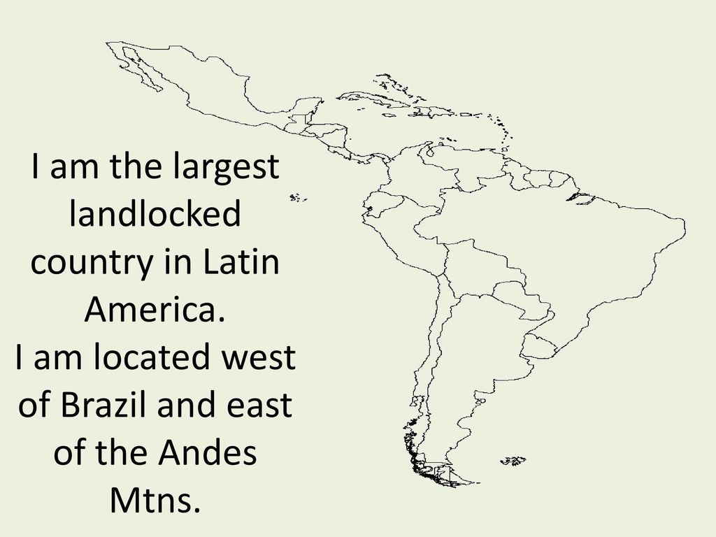 Geography Of Latin America Ppt Download - Largest landlocked country