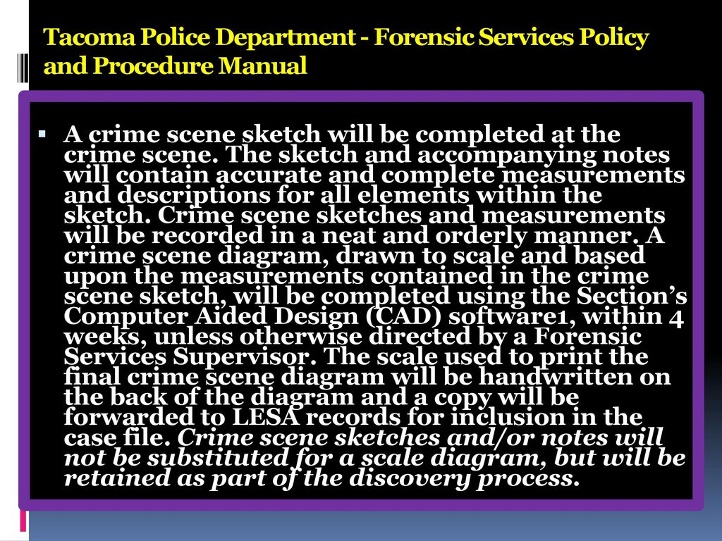 Tacoma Police Department - Forensic Services Policy and Procedure Manual