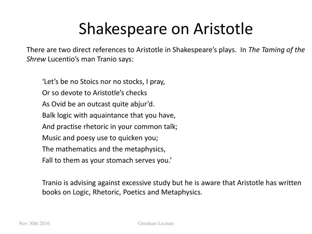 how are aristotle's and shakespeare's ideas A summary of poetics in 's aristotle (384–322 bc) learn exactly what happened in this chapter, scene, or section of aristotle (384–322 bc) and what it means.