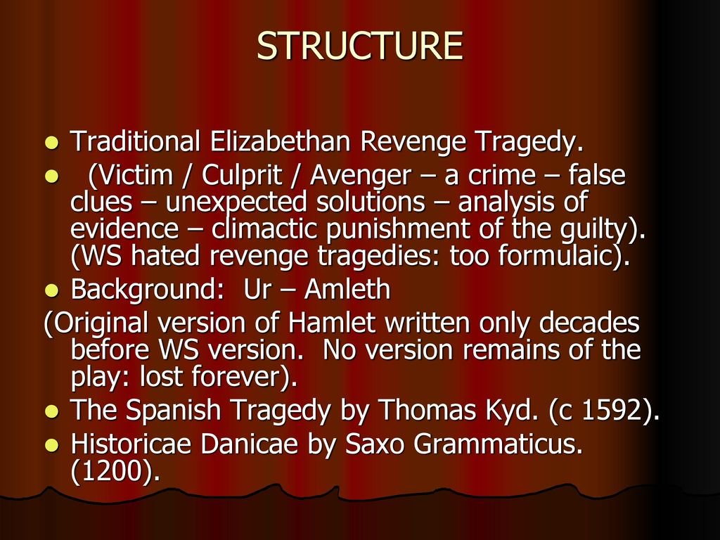 an analysis of hamlet a play by william shakespeare as a revenge tragedy An analysis of the theme of revenge in william shakespeare's play hamlet  in william shakespeare's tragedy hamlet,  revenge, and death later on in the play.