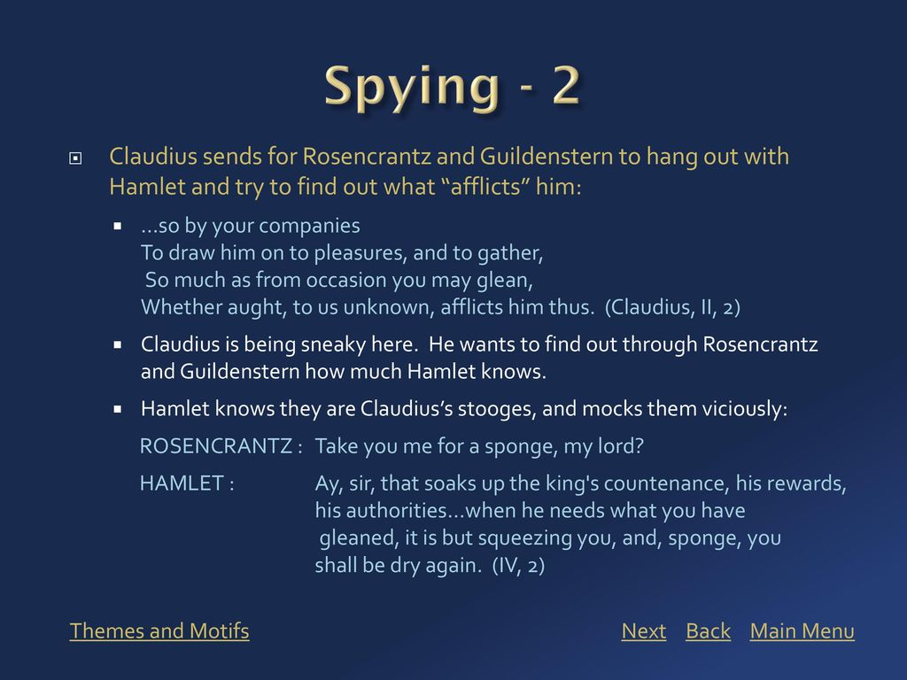 Viewing this presentation ppt download spying 2 claudius sends for rosencrantz and guildenstern to hang out with hamlet and try biocorpaavc