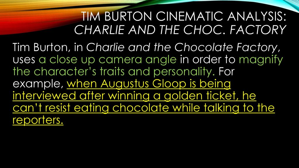 tim burton analytical essay ppt video online  tim burton cinematic analysis charlie and the choc factory