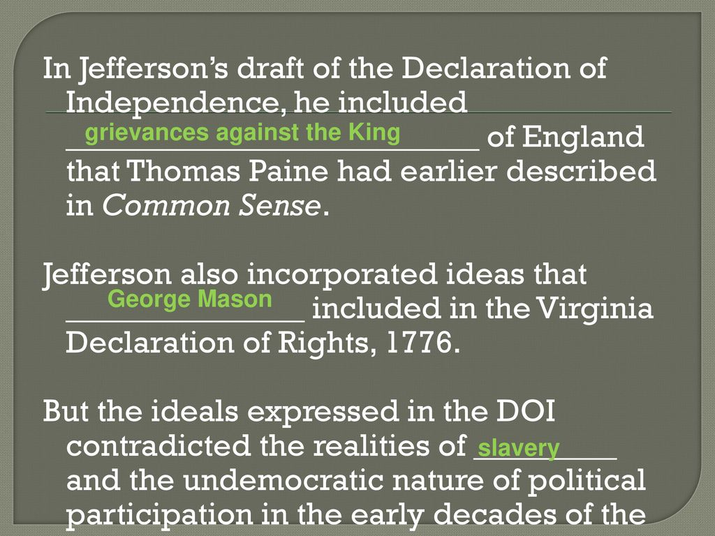 a comparison of thomas paines common sense and thomas jeffersons declaration of independence In common sense thomas paine is stating his opinion about wanting to be independent from britan, while the declaration its more of a document and facts about what.