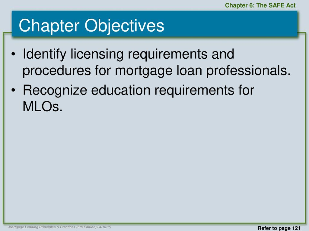 The safe act chapter 6 chapter 6 the safe act ppt video online chapter 6 the safe act chapter objectives identify licensing requirements and procedures for mortgage 1betcityfo Images