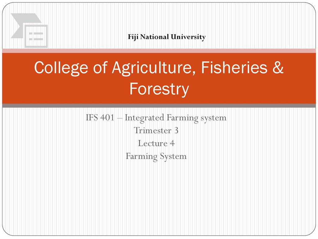 College of Agriculture, Fisheries & Forestry