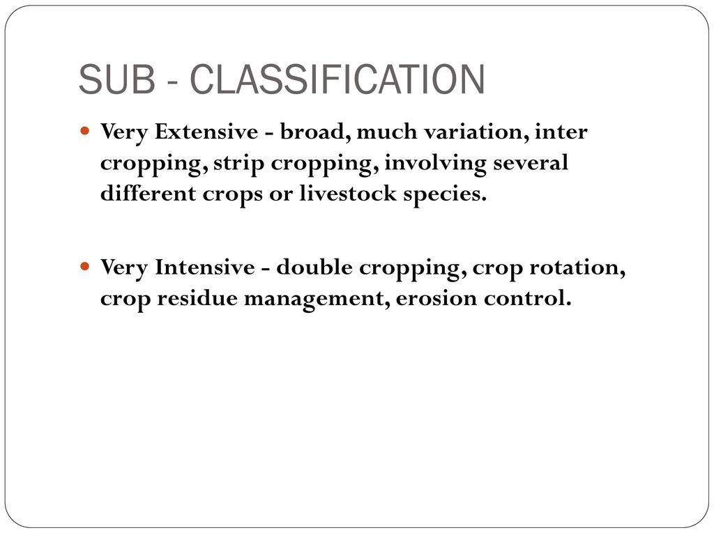 SUB - CLASSIFICATION