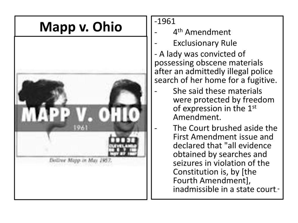 the 4th amendement and mapp v Mapp v ohio, case in which the us supreme court on june 19, 1961, ruled (6– 3) that evidence obtained in violation of the fourth amendment to the us.
