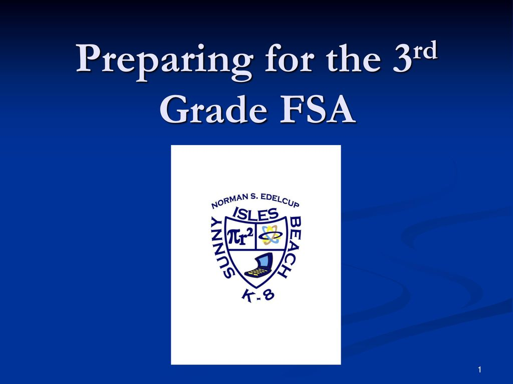 Preparing For The 3rd Grade Fsa Ppt Video Online Download