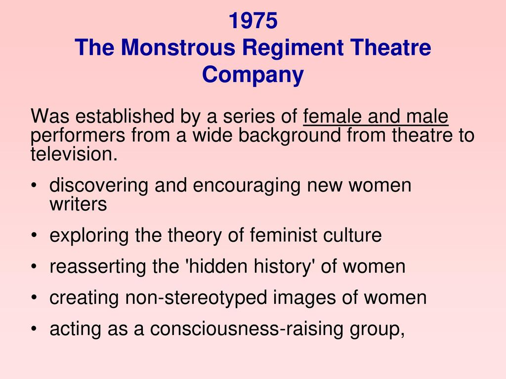 1975 The Monstrous Regiment Theatre Company