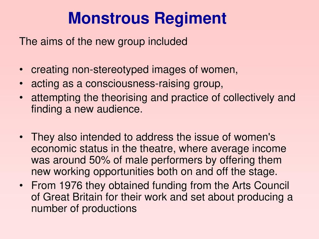 Monstrous Regiment The aims of the new group included