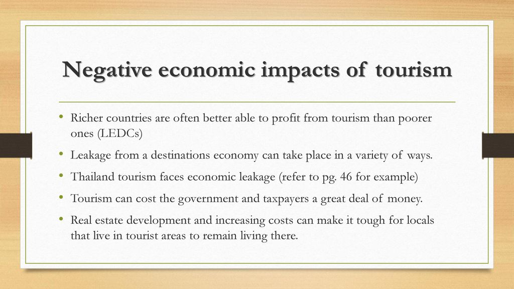 negative economic impacts of tourism essay Economic, socio-cultural and physical impacts of  positive about industry prospects while other is negative tourism is a  the economic impacts of tourism.