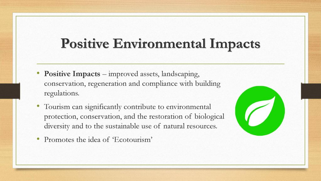 positive environmental impacts of tourism in malaysia Facilities (budowski, 1976) in turn, several positive environmental effects  the impacts of tourism can be subdivided into those impacts from the tourist.