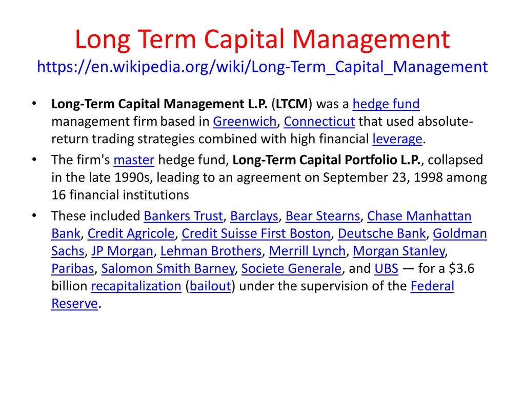 long term capital management Long-term capital management lp (d) barclays global investors and exchange traded funds entrepreneurship and venture capital in healthcare fall term 2011: course outline and syllabus.