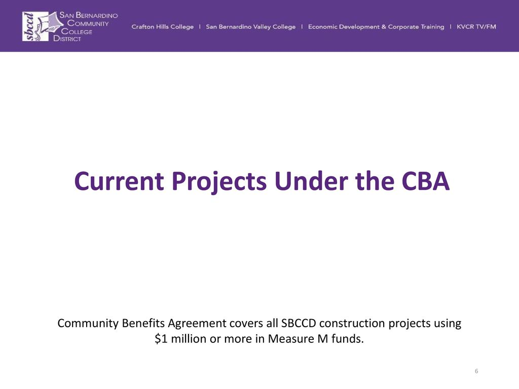 Community benefits agreement cba status update ppt download 6 current projects under the cba community benefits agreement platinumwayz