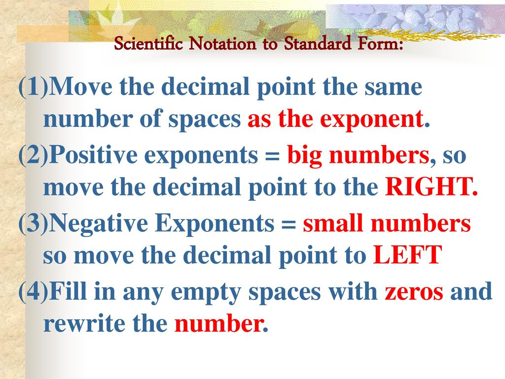 Scientific notation a way to express very small or very large scientific notation to standard form falaconquin
