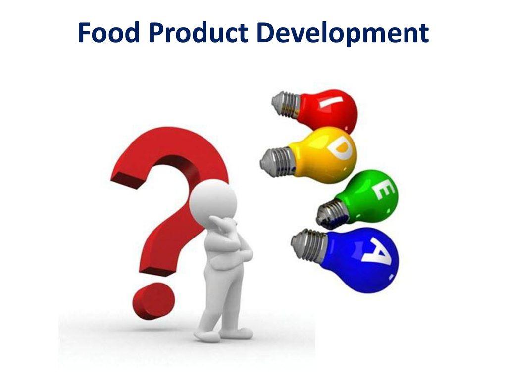Food Product Development : Food product development ppt video online download
