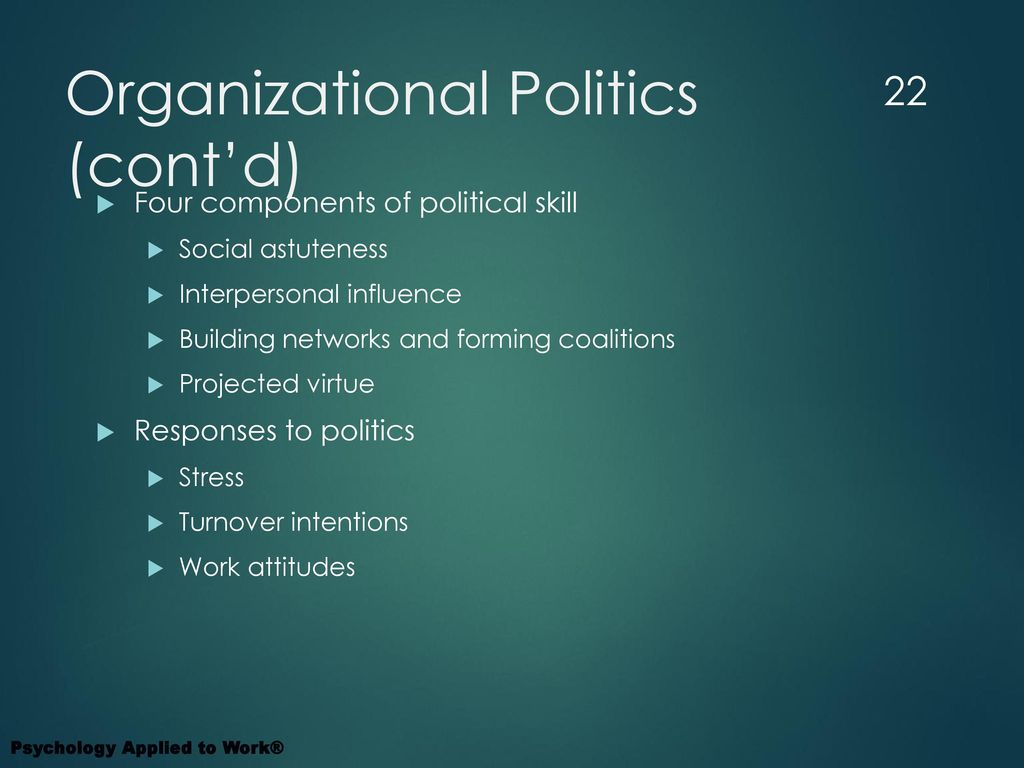 workplace politics in organizations Why avoiding office politics could hurt you more when it comes to office politics both for those who use it and for the organizations in which they work.