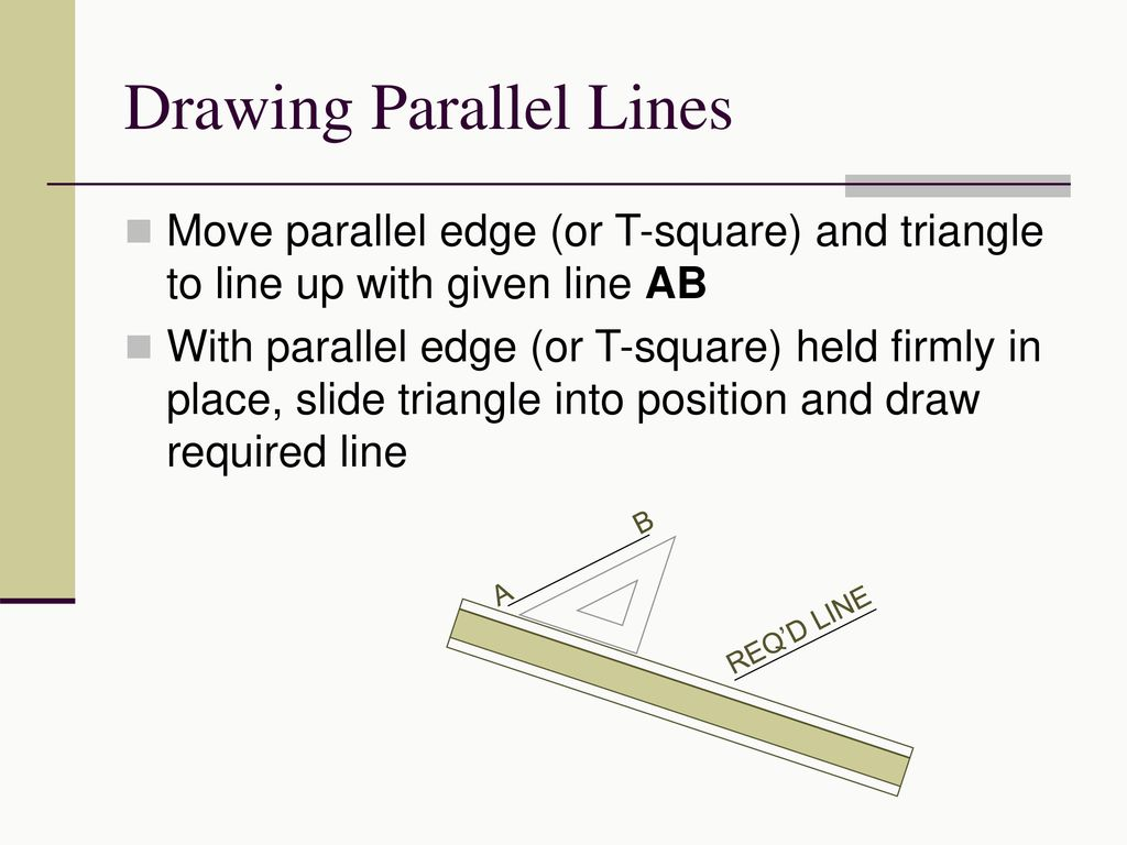 Drawing Lines With D : Demonstrate correct drawing procedures ppt video online
