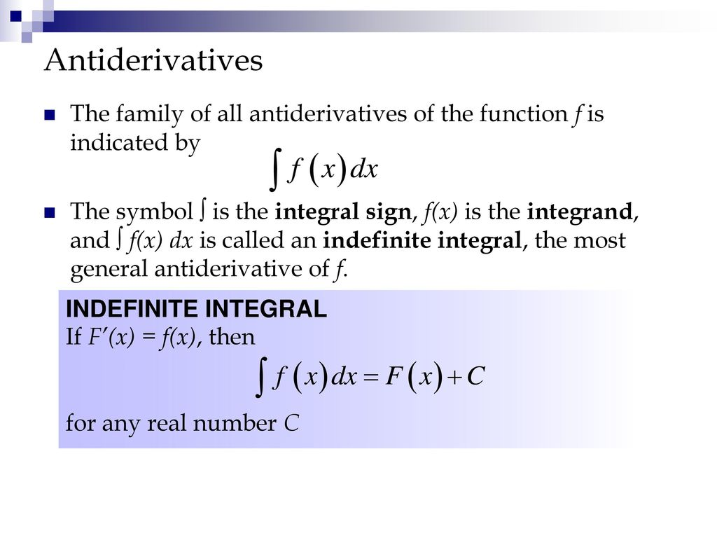 Integration chapter ppt download antiderivatives the family of all antiderivatives of the function f is indicated by biocorpaavc Image collections