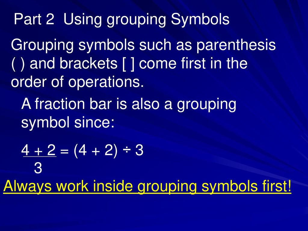 1 2 the order of operations ppt download part 2 using grouping symbols biocorpaavc Choice Image