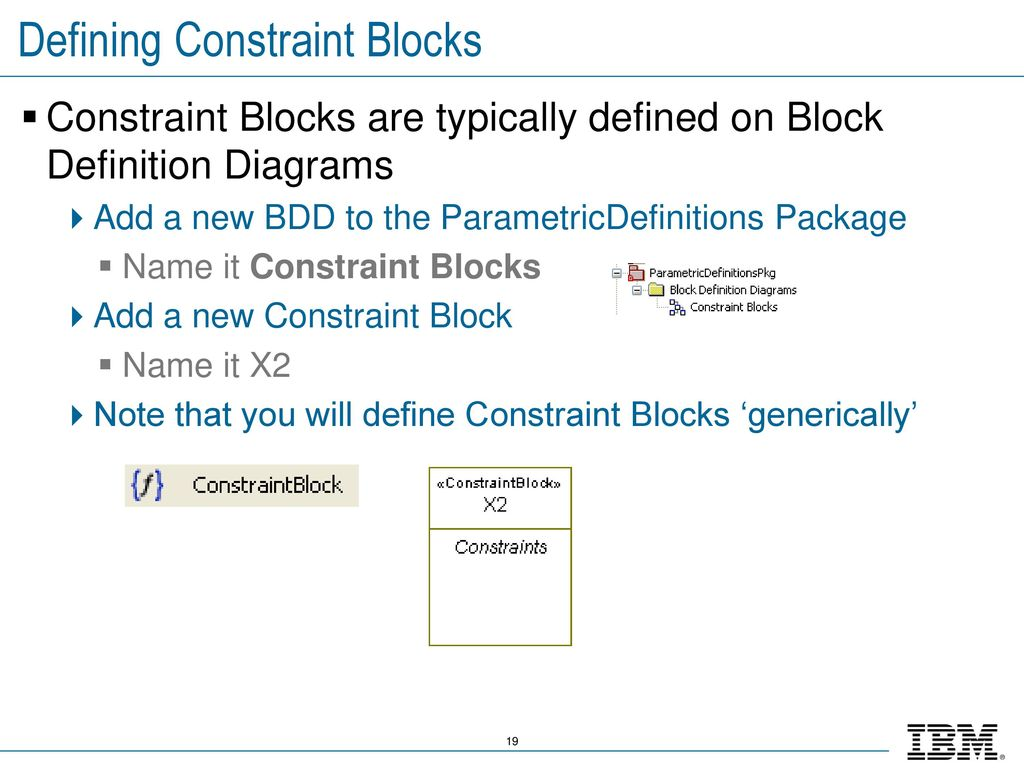 Ibm rational rhapsody advanced systems training v ppt download defining constraint blocks ccuart Image collections