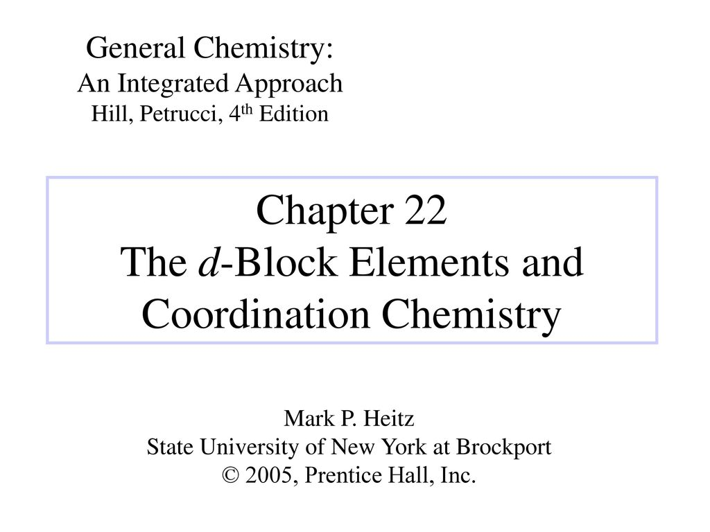 Chapter 22 the d block elements and coordination chemistry ppt chapter 22 the d block elements and coordination chemistry gamestrikefo Choice Image