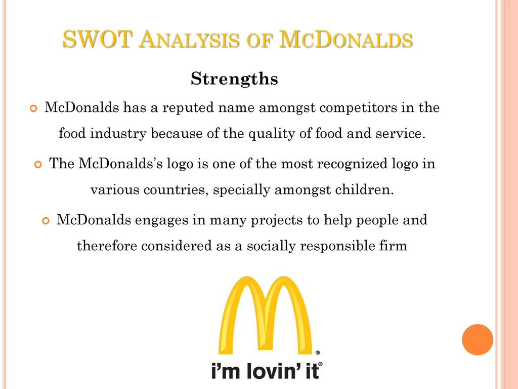 an overview and swot analysis of mcdonalds These an overview and swot analysis of mcdonalds factors  com.