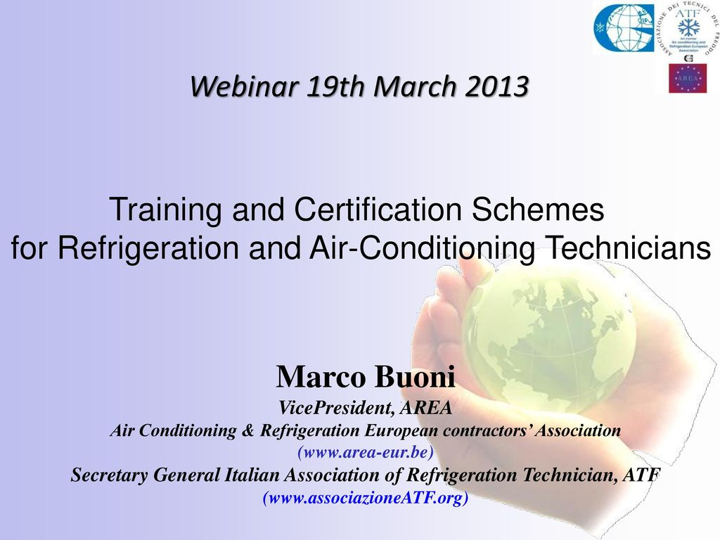 Webinar 19th march 2013 training and certification schemes for webinar 19th march 2013 training and certification schemes for refrigeration and air conditioning technicians xflitez Choice Image