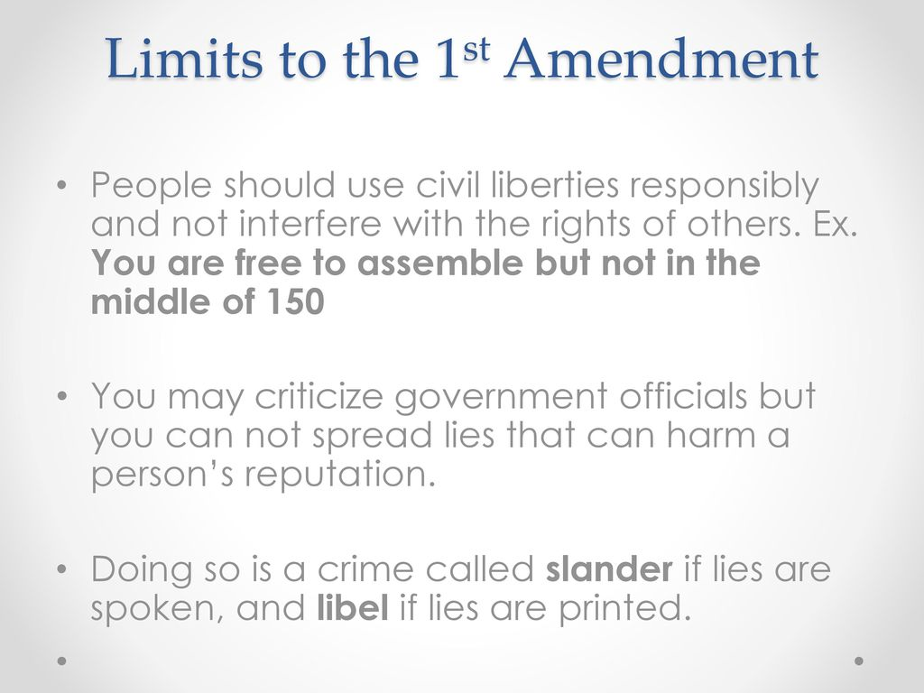 Limits To The Firs Amendment Of American Constitution Research Paper