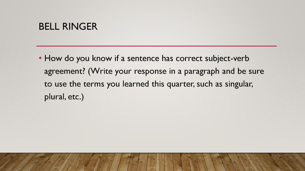 Eqt review week ppt download 3 bell ringer how do you know if a sentence has correct subject verb agreement platinumwayz