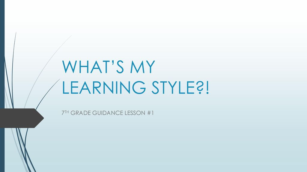 What S My Learning Style Ppt Download
