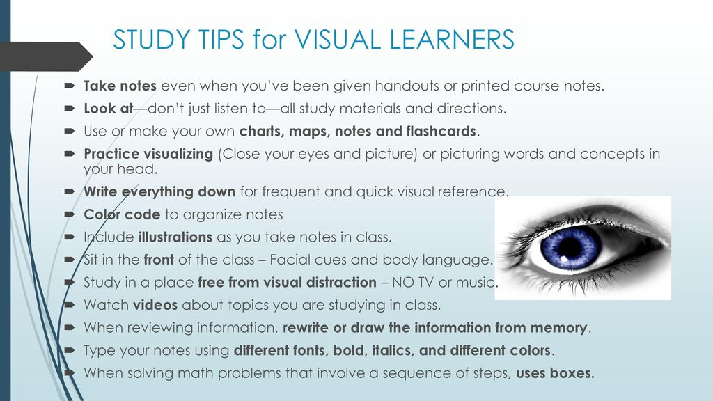 tips for visual learners Visual learning style: definition & characteristics  recite some tips that can help visual learners  visual learning style: definition & characteristics.
