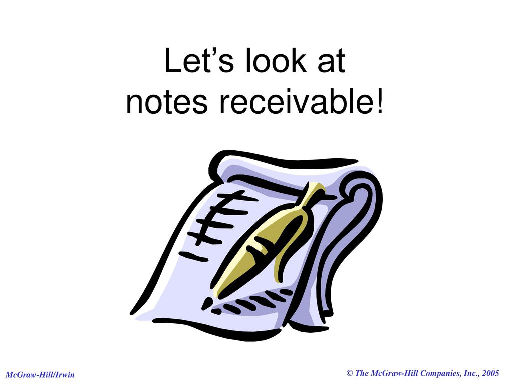 notes receivable Notes receivable your business might create a note receivable in exchange for a loan, product or service normally, you carry the amount owed you for a credit sale.