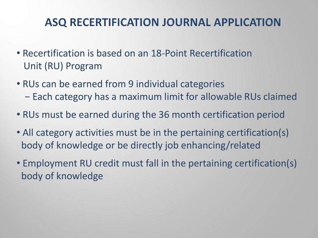 Asq recertification guidelines ru ready ppt download 5 asq recertification journal application xflitez Choice Image