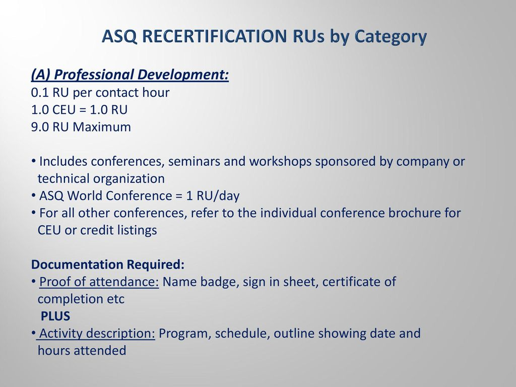 Asq recertification guidelines ru ready ppt download 6 asq recertification xflitez Choice Image
