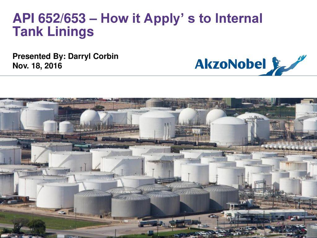 API 652/653 – How it Apply' s to Internal Tank Linings