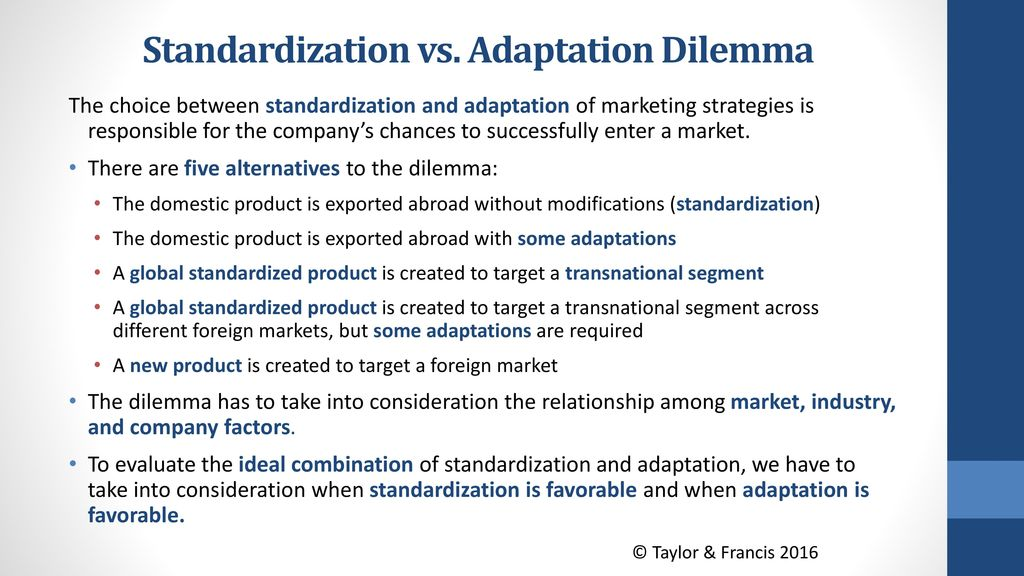 analysis of standardization verses adaptation Learn more about microbial population biology  do we need to look at resilient functional genes verses resilient  that standardization of procedure is.