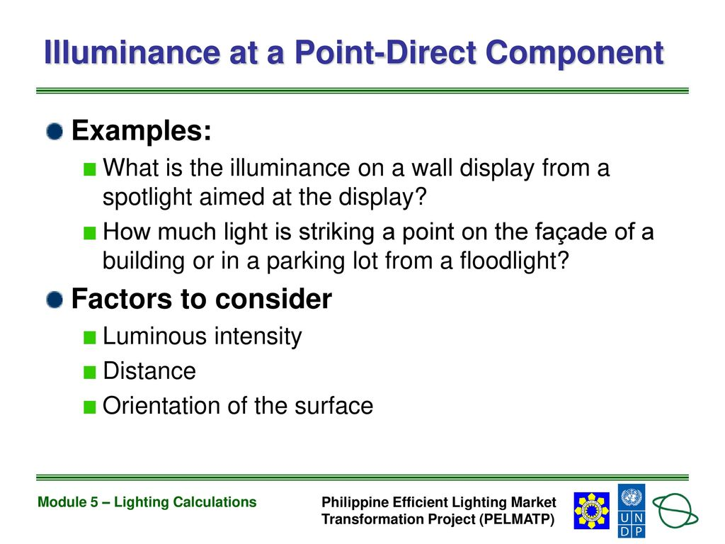 Module 5 lighting calculations ppt download 52 illuminance buycottarizona Image collections
