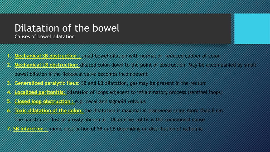 Dilatation Of The Bowel Causes Of Bowel Dilatation