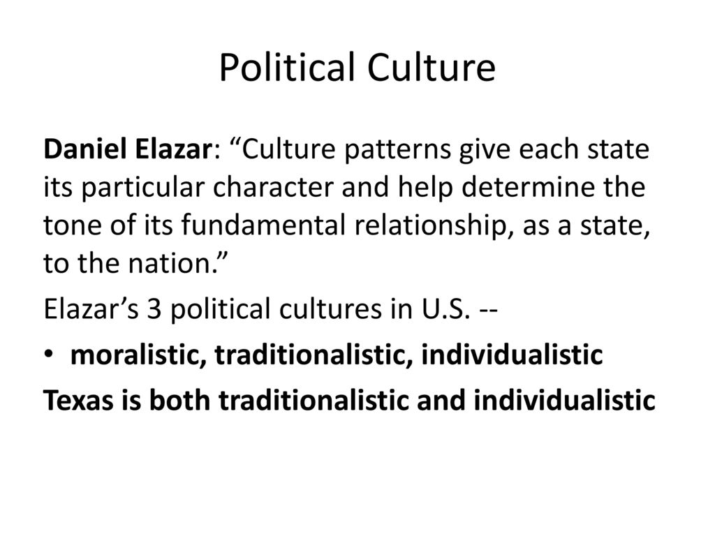 political culture of texas Why is texas politically conservative  defined the original politically conservative core culture of texas  what is the political culture of texas.
