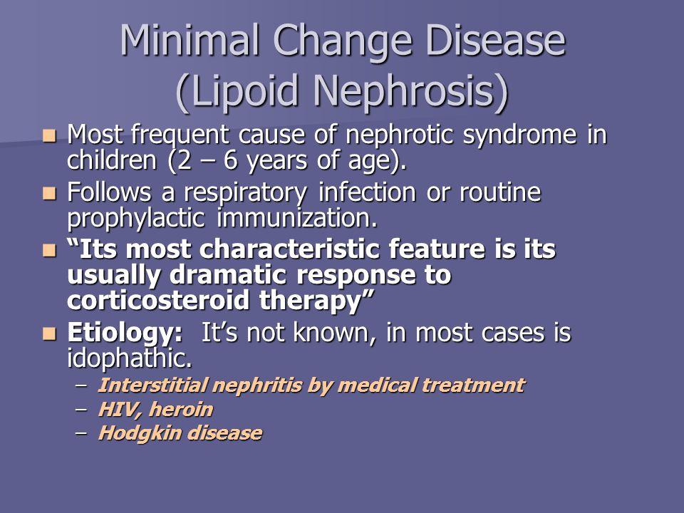 Minimal Change Disease (Lipoid Nephrosis)