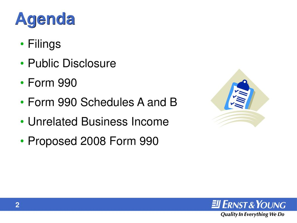 Form 990 and unrelated business income ppt download agenda filings public disclosure form 990 form 990 schedules a and b falaconquin