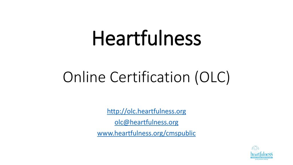 Heartfulness Online Certification Olc Ppt Video Online Download