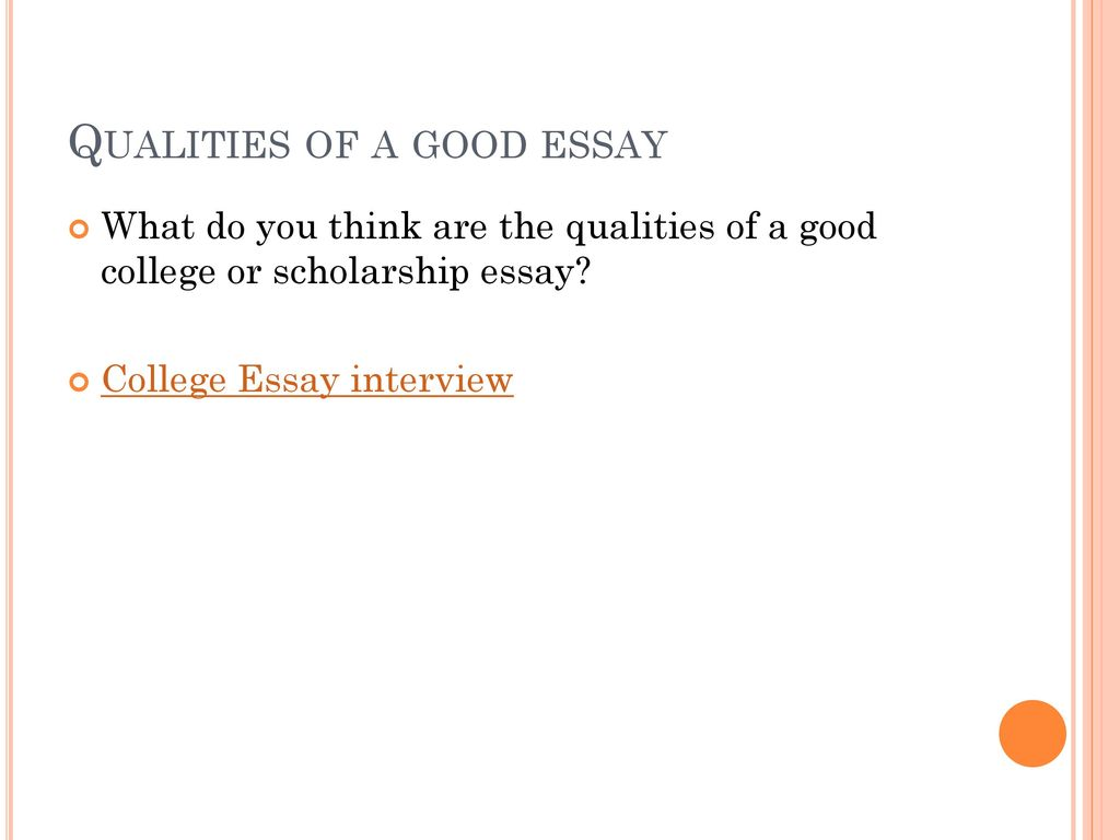 qualities of a good essay Essays - largest database of quality sample essays and research papers on qualities of a good person.
