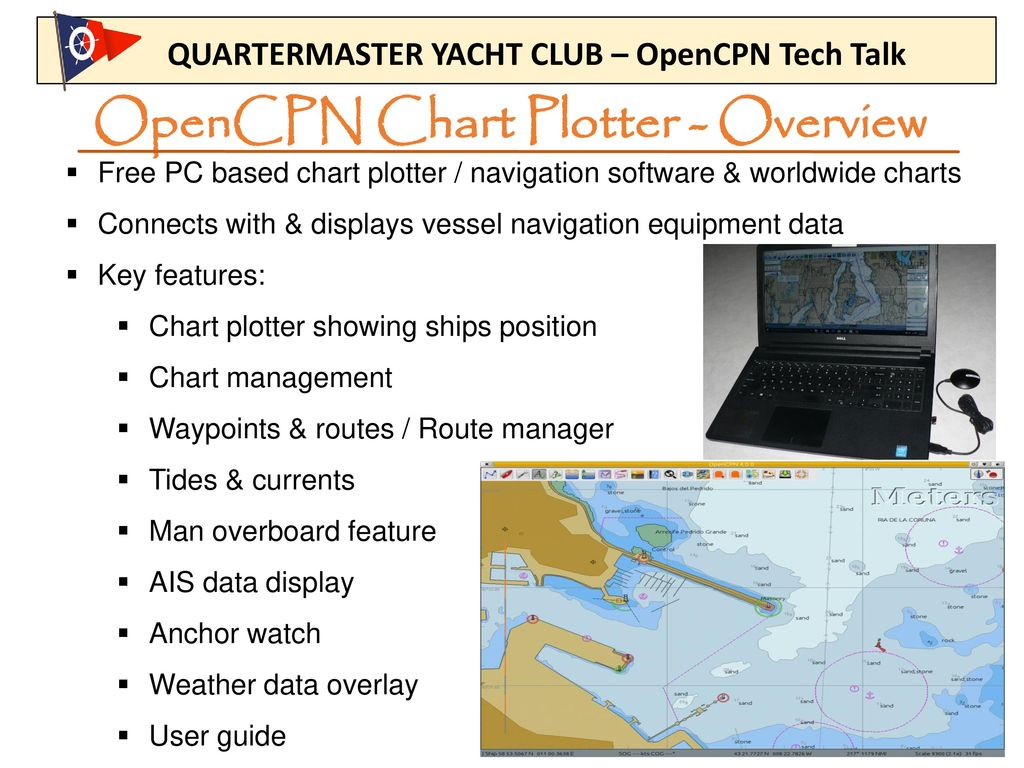 Opencpn chart plotter project data ppt download opencpn chart plotter overview nvjuhfo Choice Image