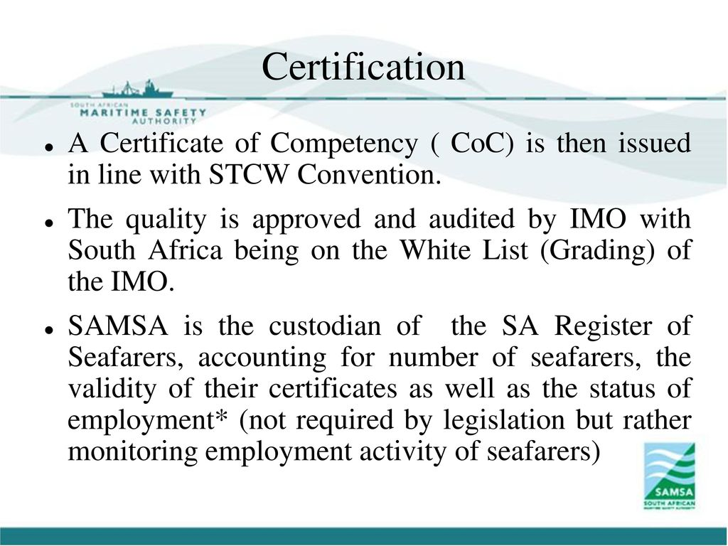South african cadetship programme ppt download certification a certificate of competency coc is then issued in line with stcw convention xflitez Gallery