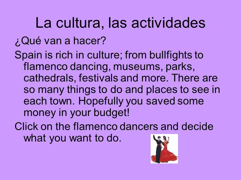 La cultura, las actividades