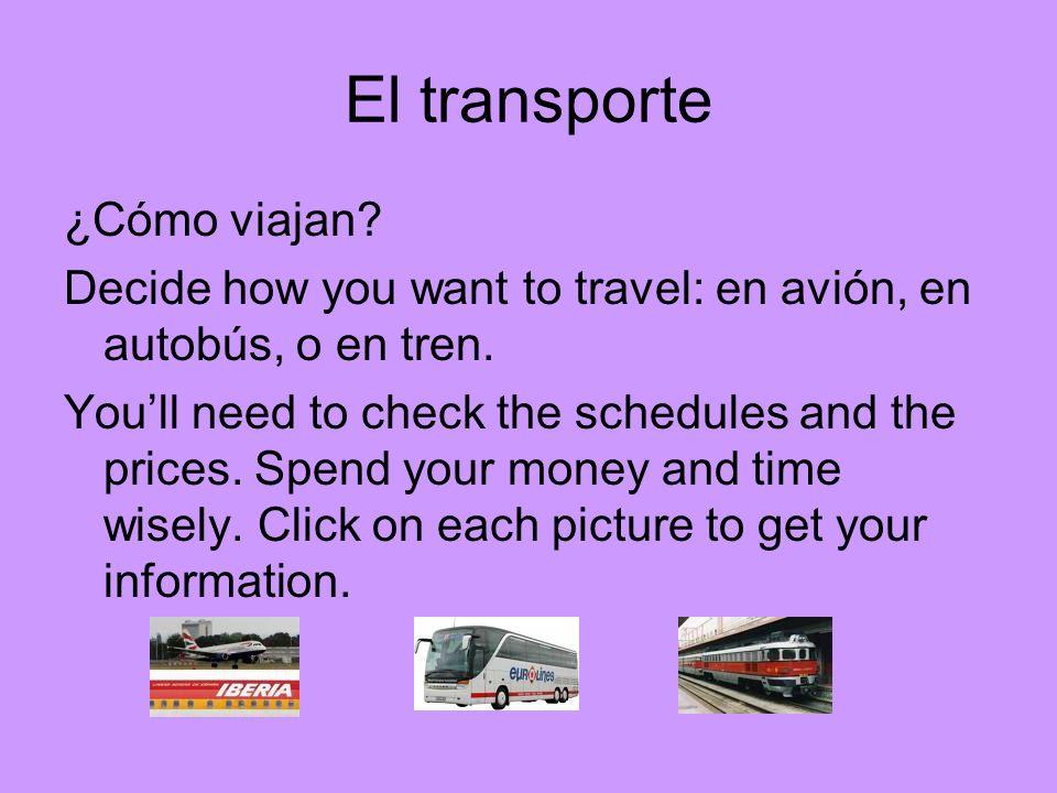El transporte ¿Cómo viajan